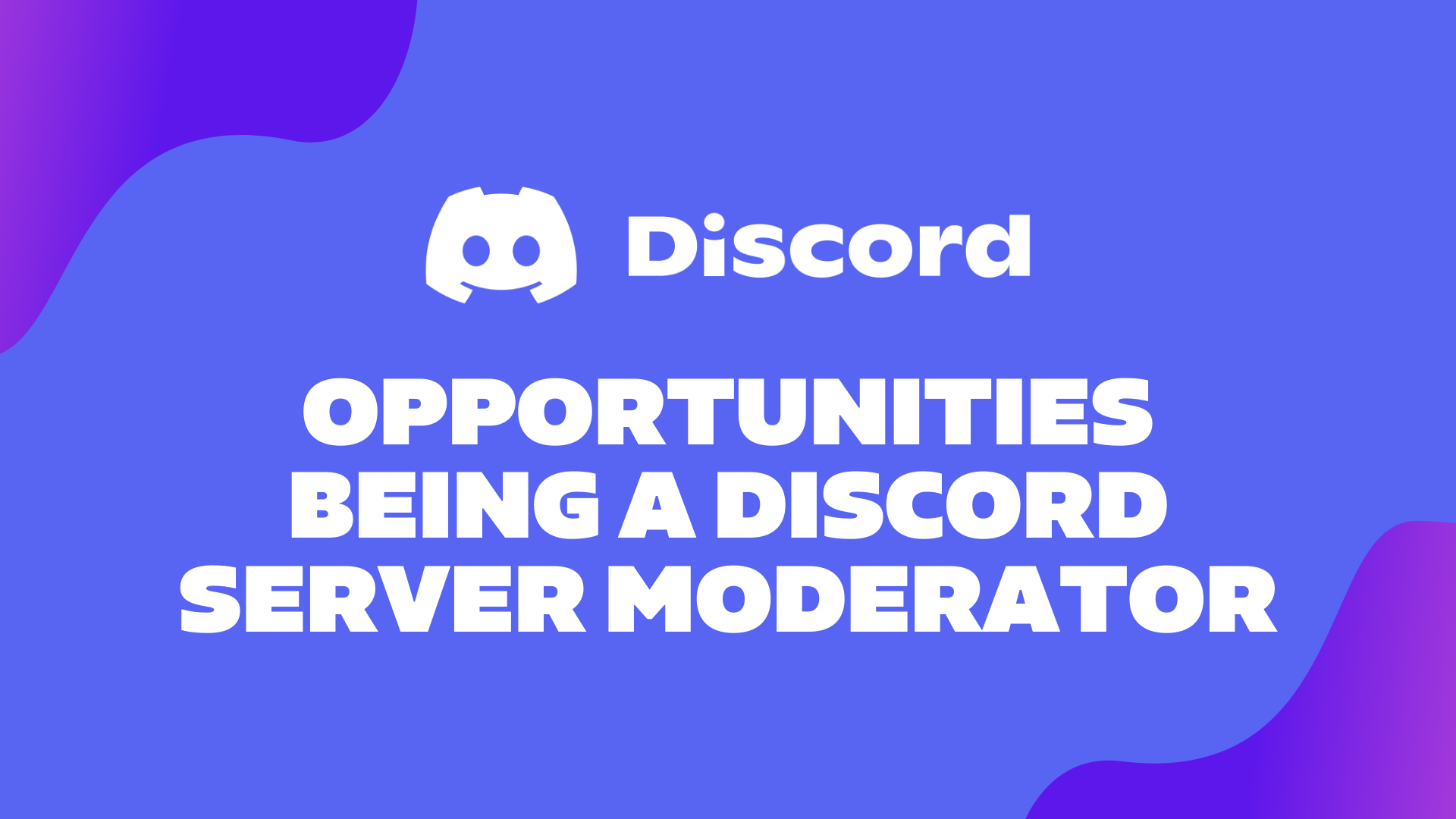 Become A Discord Moderator – Online Moderation & Opportunities